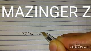 COMO DIBUJAR  MAZINGER Z