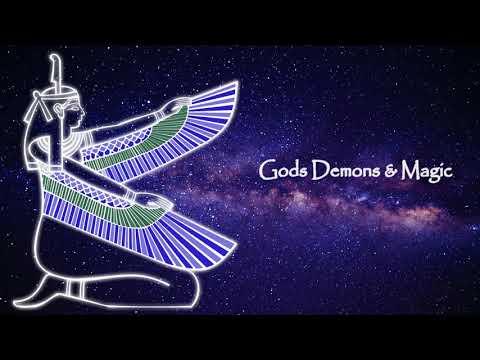 Gods Demons and Magic: Invoking the gods