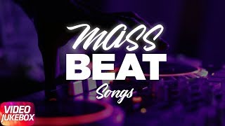 Mass Beat Songs | Jukebox | Mankirt Aulakh | Jazzy B | Akhil | Amrit Mann | Parmish Verma
