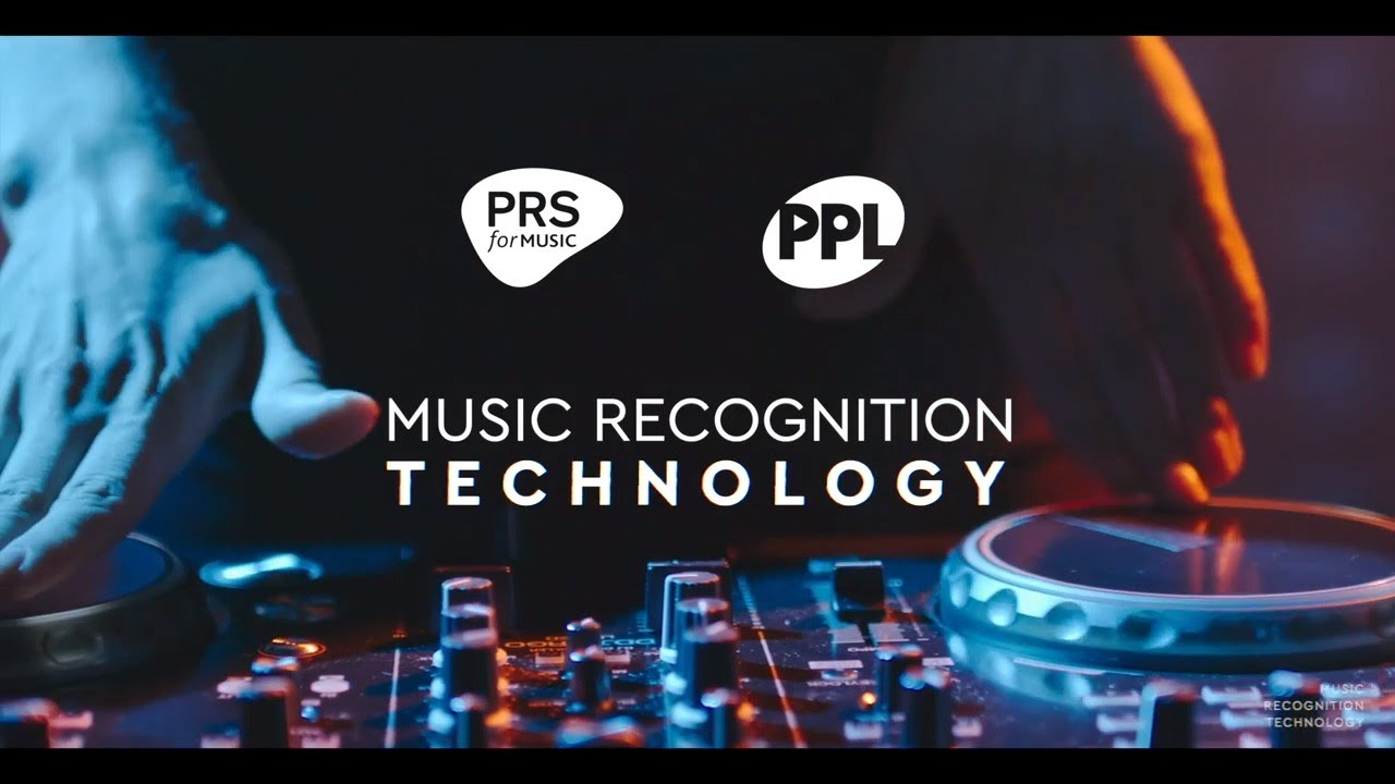 Music played by DJs: Music Recognition Technology (PRS for Music and PPL)