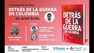#ArielExplica - Detrás de la guerra en Colombia