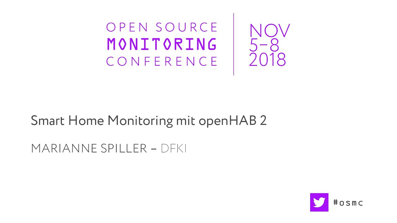 OSMC 2018 | Smart Home Monitoring mit openHAB 2 by Marianne Spiller