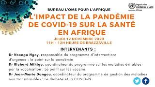 Point de Presse Virtuel OMS Afrique : L ' Impact de COVID-19 Sur La Pandémie COVID-19 en Afrique