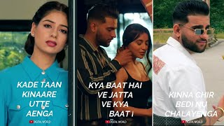 Kya Baat Aa Karan Aujla Song Fullscreen whatsapp status | Kya Baat Hai Whatsapp status | Karan Tania