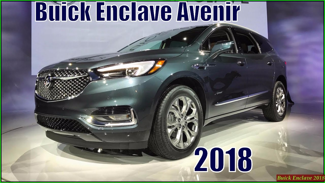 grill gmauthority colors tips f cost com enclave pictures design dimension buick avenir images