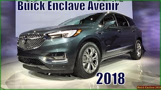 Buick Enclave 2018 - New 2018 Buick Enclave Avenir Review Interior And Exterior