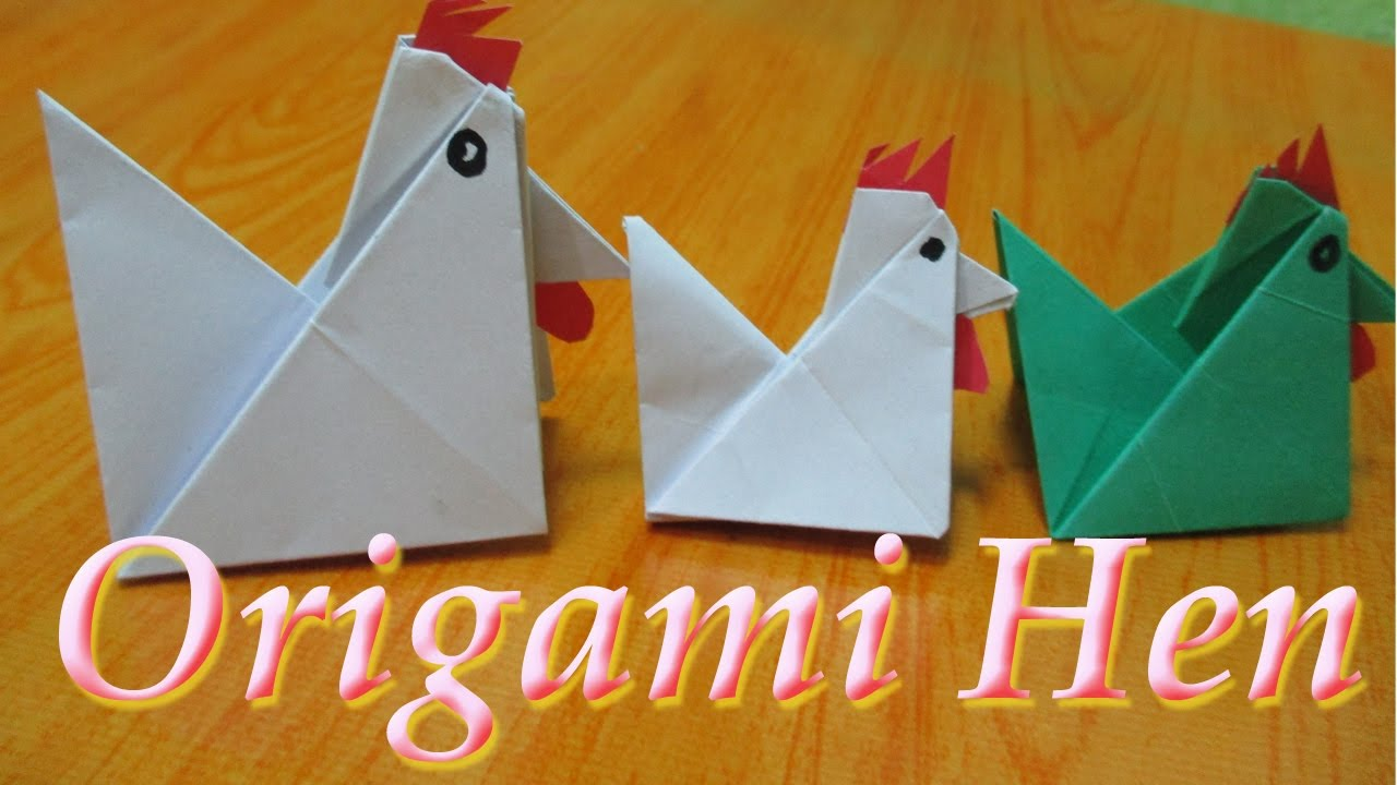 Origami How To Make Hen Chicken