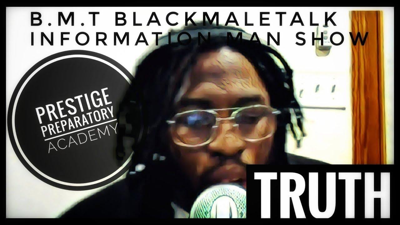 B.M.T Information Man Prestige Preparatory Academy Last School For Black Boys