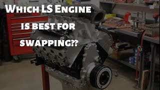 What LS Engine should you get for your swap??