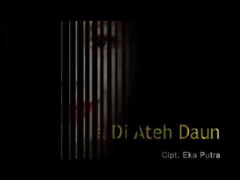 "Download ""AIA DIATEH DAUN"". cipt. Eka Putra.    by. Yenni Puspita. Produksi TANAMA RECORD."