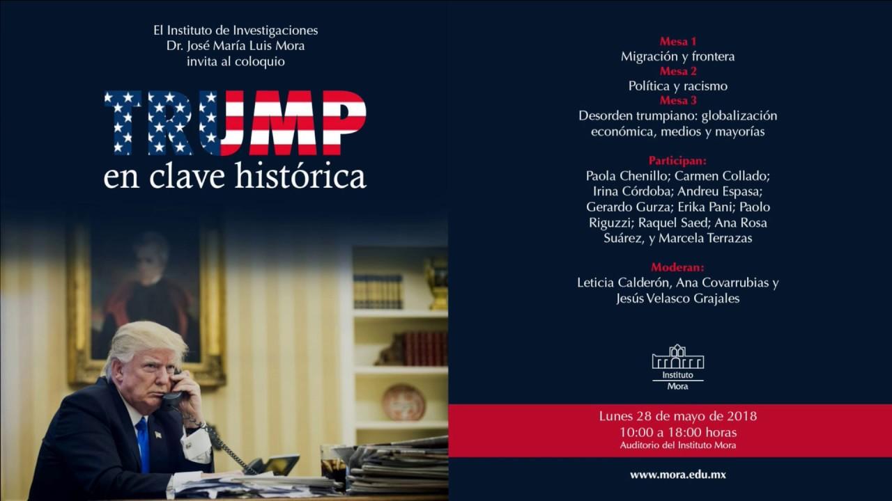 Coloquio Trump En Clave Histórica
