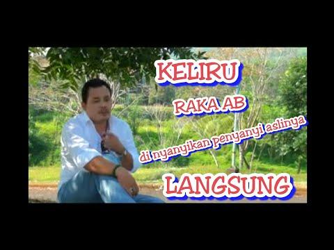 KELIRU Voc RAKA AB  Ga Nyangka Bisa Di Nyanyikan Penyanyi Aslinya Langsung