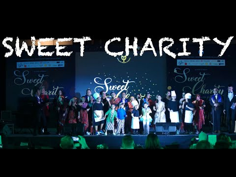 YAYASAN PRIMA UNGGUL SWEET CHARITY - A Dinner Theatre Musical (HIGHLIGHT VIDEO)