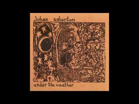 Johan Asherton – Under the Weather (1996)