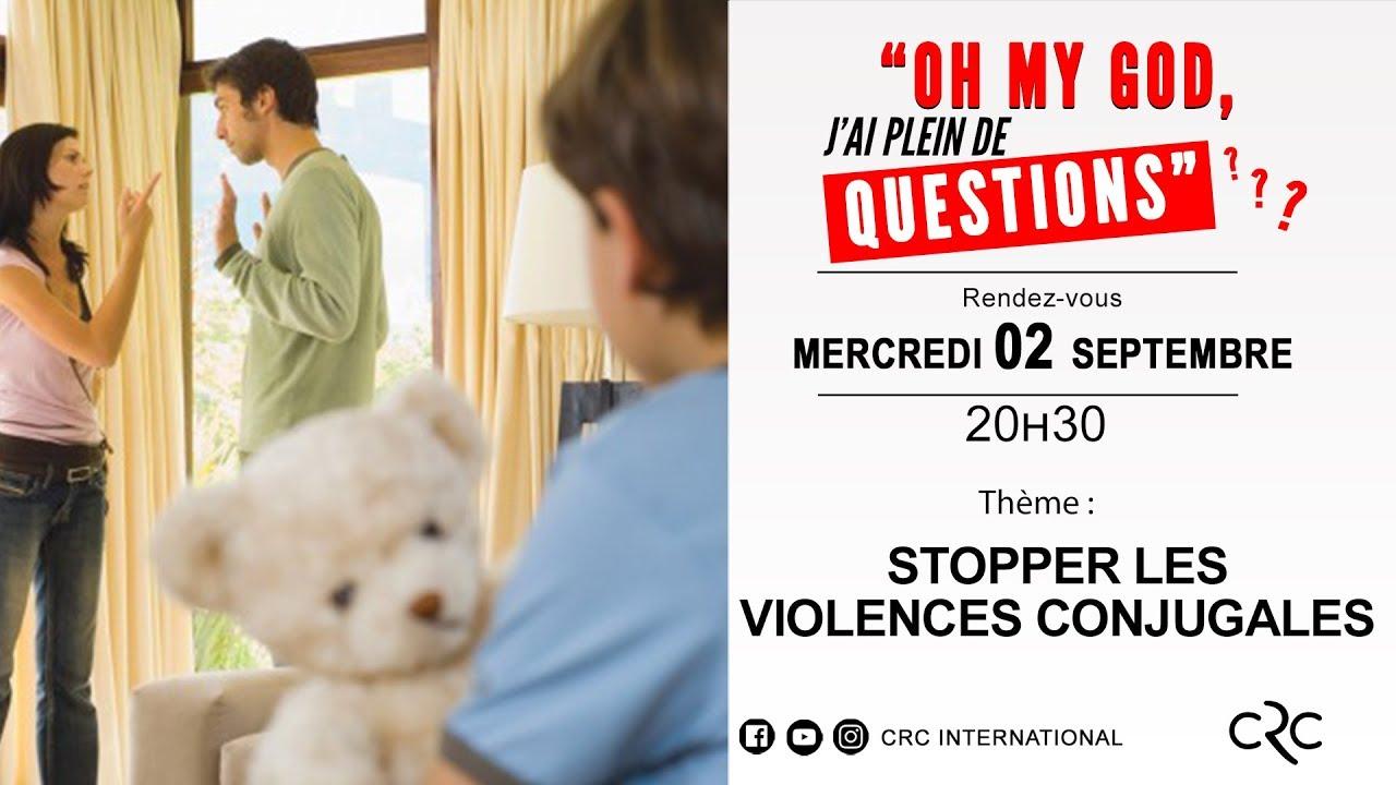 Stopper les violences conjugales [02 septembre 2020]