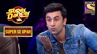 Ashis और Ditya के Performance को देख Ranbir हुए Amaze | Super Dancer | Super Se Upar