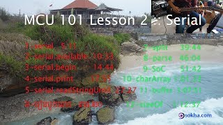 MCU 101 Lesson 2 :: Serial, Print, Available, Split, SoC, Buffer, CharArray