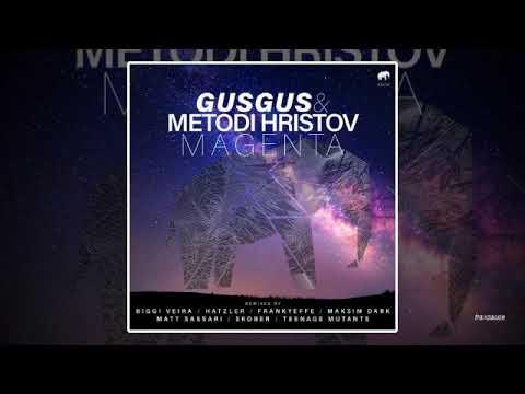 Download GusGus & Metodi Hristov - Magenta (Skober Remix)
