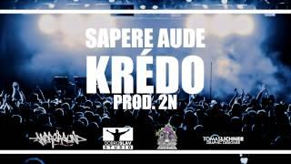 Sapere Aude - Krédo (prod. 2N)