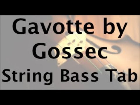 How to Play Gavotte by Gossec on the Bass