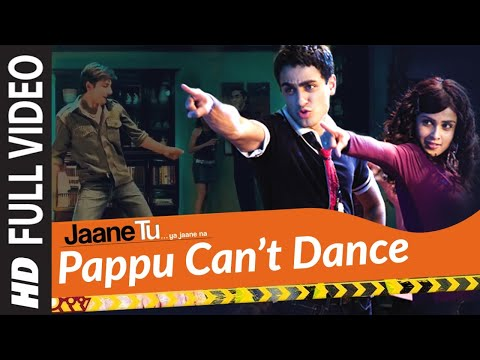 Pappu Can'T Dance (Full Song) Film - Jaane Tu... Ya Jaane Na
