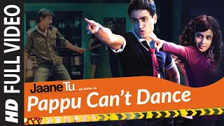Full Video: Pappu Can't Dance | Jaane Tu Ya Jaane Na | Imran Khan | A.R. Rahman