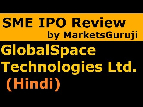 GlobalSpace Technologies Ltd (Hindi) |  SME IPO Review by Markets Guruji