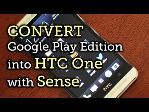 Switch to Sense on Your Google Play Edition HTC One [How-To]