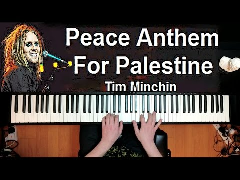 Tim Minchin - Peace Anthem For Palestine - Piano Solo Cover