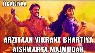 Arziyaan.Aishwarya Majmudar,Vikrant Bhartiya  - New Song Download(Jigariyaa 2014)