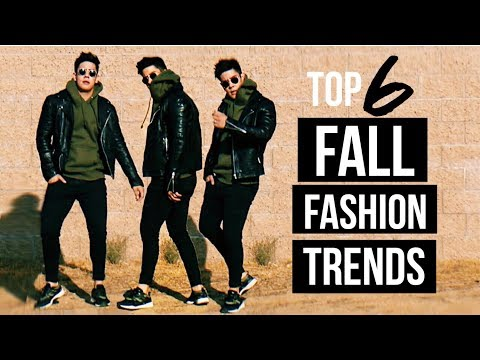 TOP 6 MEN'S FALL FASHION TRENDS & ESSENTIALS of 2017 🍁   JAIRWOO