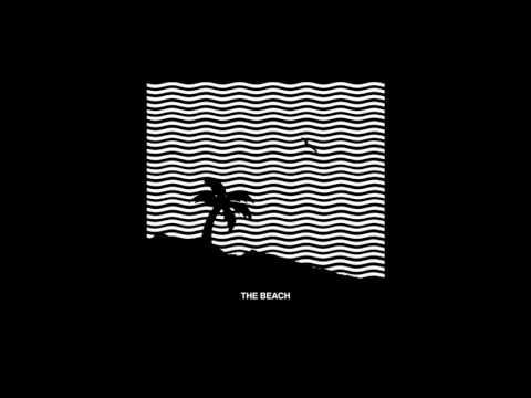 The Neighbourhood- the beach slowed remix
