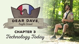 """Dear Dave, Eagle Scout - """"Can You Live Without Technology?"""""""