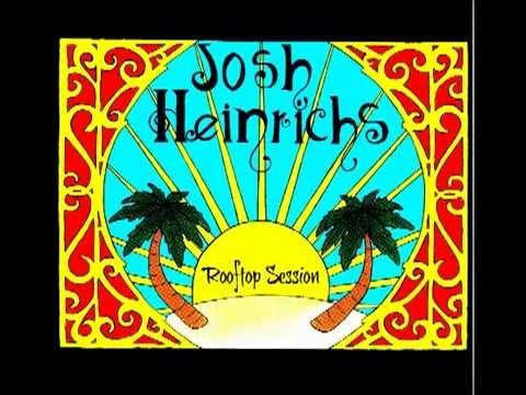 """""""Rooftop Session"""" Josh Heinrichs (Rooftop Session EP) 2013"""