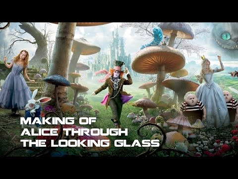 MAKING OF - Alice Through The Looking Glass