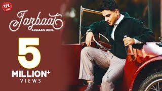 Jazbaat (Armaan Bedil) Mp3 Song Download