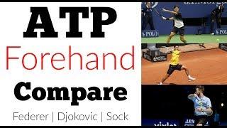 ATP Forehand Comparison | Federer, Djokovic & Sock