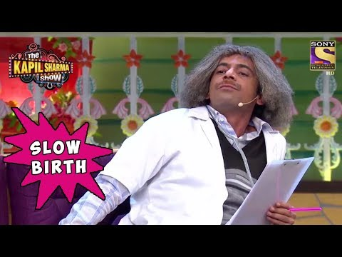 Dr. Gulati Was Born Slowly - The Kapil Sharma Show