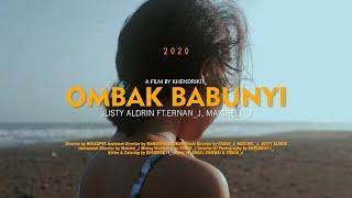 OMBAK BABUNYI - JUSTY ALDRIN FT ERNAN_J FT MAICHEL_J [OFFICIAL MUSIC VIDEO]