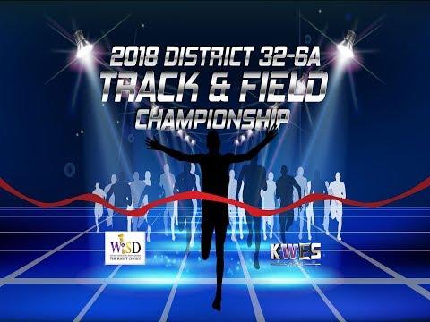 District 32-6A Track Meet 4-7-18