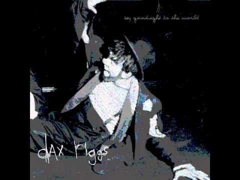 Dax Riggs - I Hear Satan