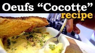 French Eggs Cocotte Recipe ( aka Eggs in Pot )