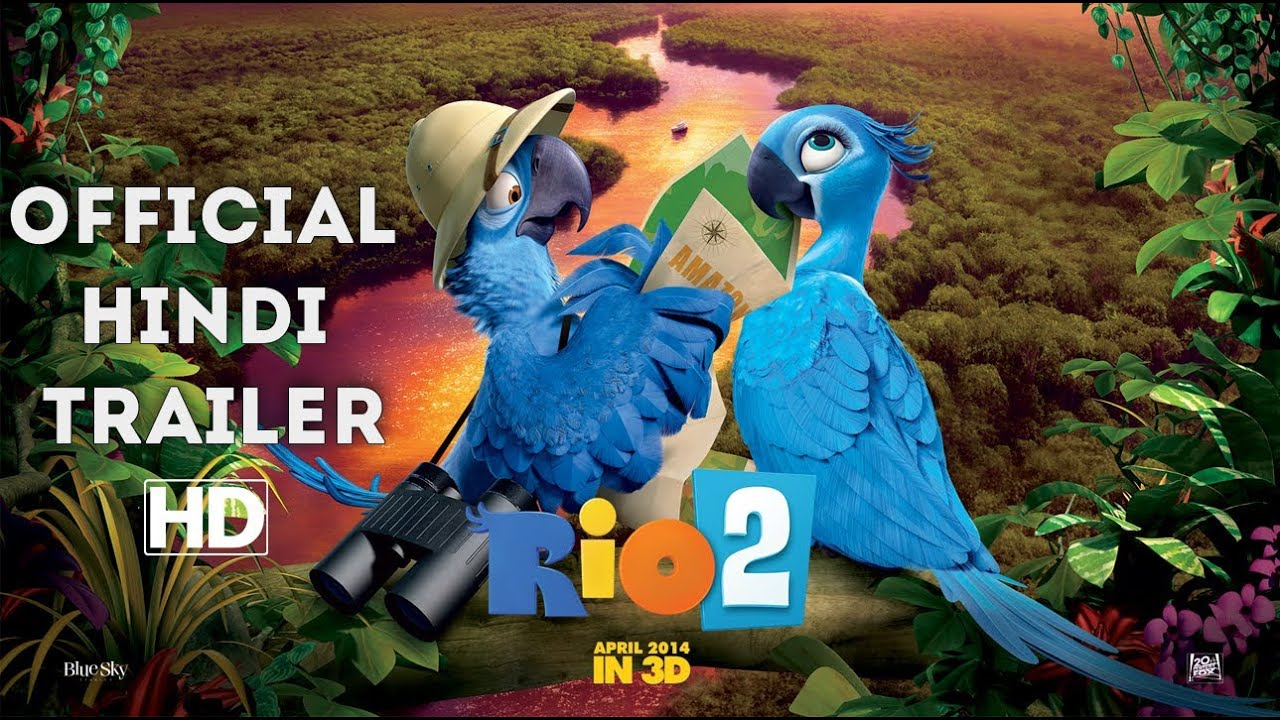 rio: 2 - official trailer hindi [hd] - youtube