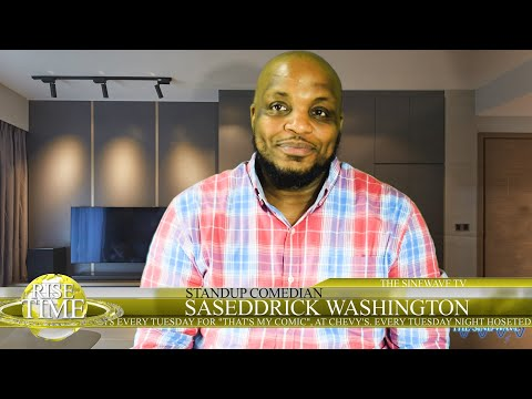 Interview with the hilarious Standup Comedian Saseddrick Washington