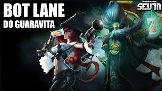 BOT LANE DO GUARAVITA