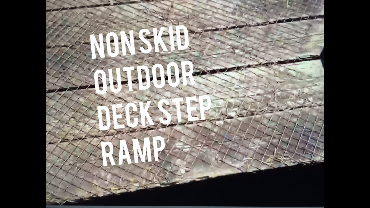 Non Skid Step Stair Deck Ramp Outdoor Material, Wire Mesh Stapled   YouTube