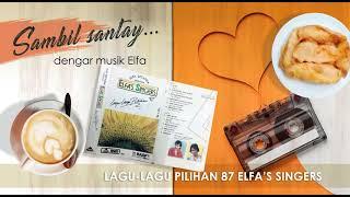 Elfa Secioria - Elfa's Singers Lagu lagu Pilihan 87 (Full Album)