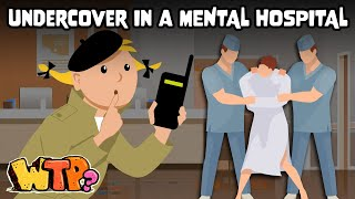 Going Undercover in an Insane Asylum | WHAT THE PAST?