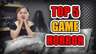 Top 5 horror game yang paling seram