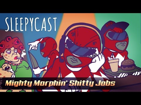SleepyCast Lost Episode [Mighty Morphin' Shitty Jobs]